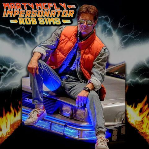Marty Mcfly impersonator - Rob Sims